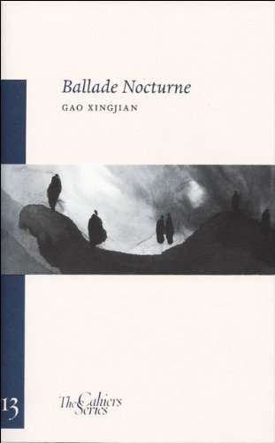 9780955889691: Ballade Nocturne (Cahiers Series)