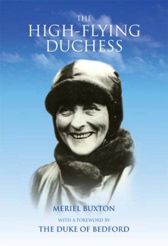 The high-flying Duchess: Mary du Caurroy Bedford: Buxton, Meriel