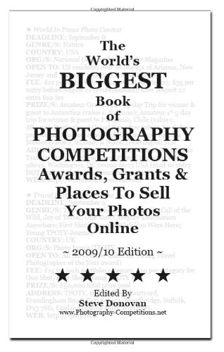 9780955898914: The World's Biggest Book of Photography Competitions, Awards, Grants and Places To Sell Your Photos Online