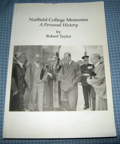 9780955905506: Nuffield College Memories: A Personal History