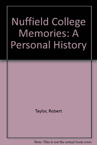 9780955905513: Nuffield College Memories: A Personal History