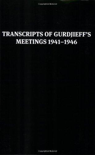 9780955909016: Transcripts of Gurdjieff's Meetings 1941-1946