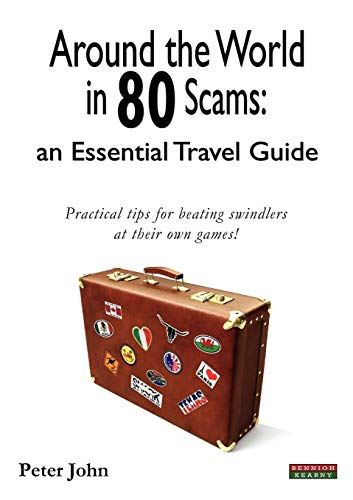 9780955911453: Around the World in 80 Scams: An Essential Travel Guide