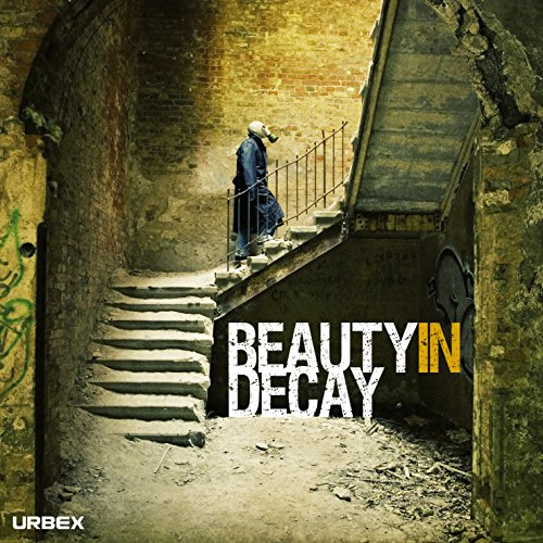 9780955912146: Beauty in Decay: Urbex