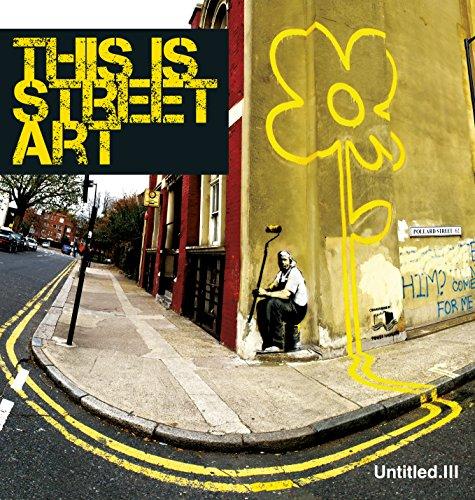 9780955912153: Untitled Iii. This is Street Art