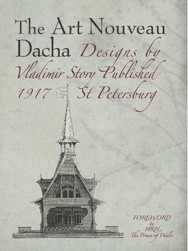 9780955914522: The Art Nouveau Dacha