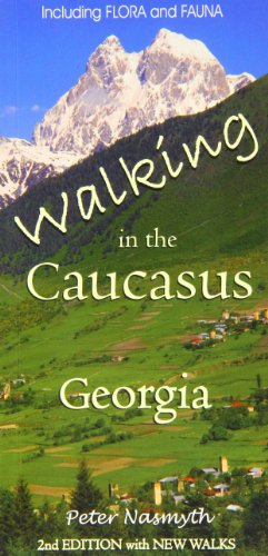 9780955914546: Nasmyth, P: Walking in the Caucasus, Georgia