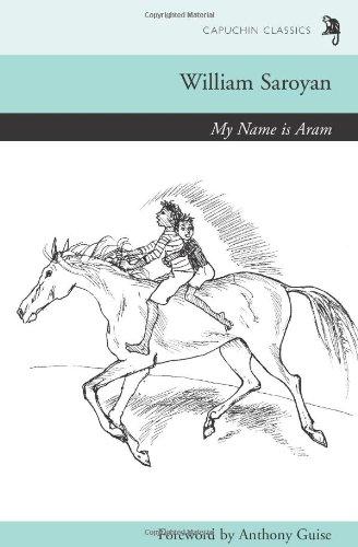 9780955915635: My Name is Aram (Capuchin Classics)