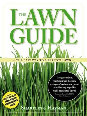 9780955918018: The Lawn Guide: The Easy Way to a Perfect Lawn