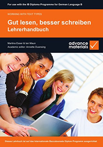 9780955926518: Gut Lesen, Besser Schreiben Teacher's Book (Ib Diploma) (German Edition)