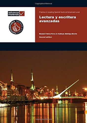 9780955926556: Lectura y Escritura Avanzadas A Level Practice Book (Spanish Edition)