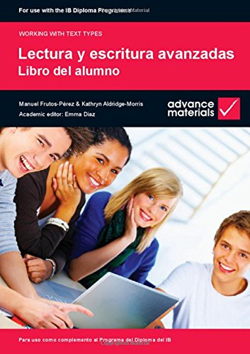 9780955926563: Lectura y Escritura Avanzadas Student's Book (Working with Text Types) (Spanish Edition)