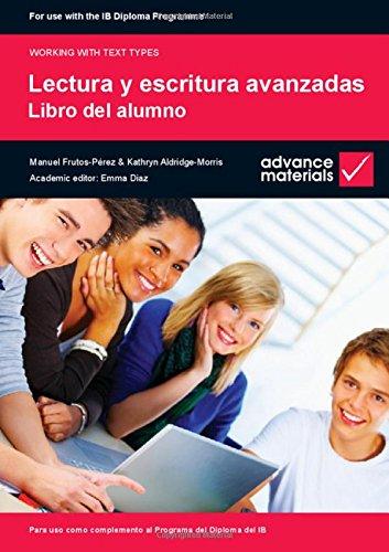 9780955926563: Lectura y Escritura Avanzadas Student's Book (Working with Text Types)