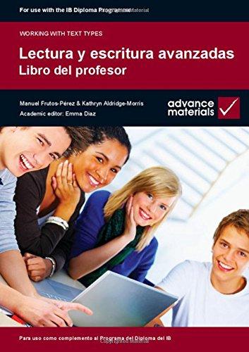 9780955926570: Lectura y Escritura Avanzadas Teacher's Book (Working with Text Types) (Spanish Edition)