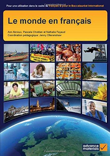 Le Monde en Français Student's Book (IB: Abrioux, Ann, Chrétien,