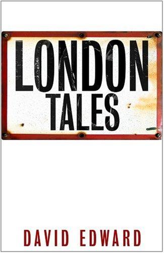 London Tales: Edward, David