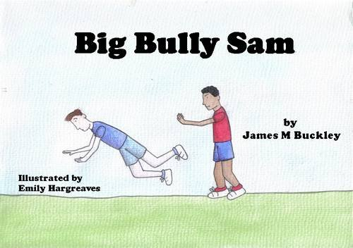 9780955930355: Big Bully Sam (Look for Loneliness)