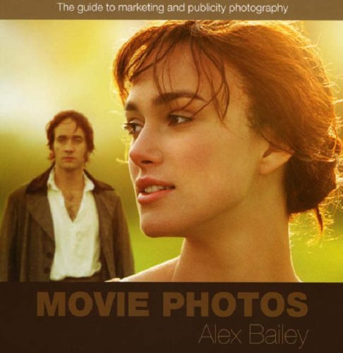 9780955933707: Movie Photos: A Definitive Guide to Movie Photography
