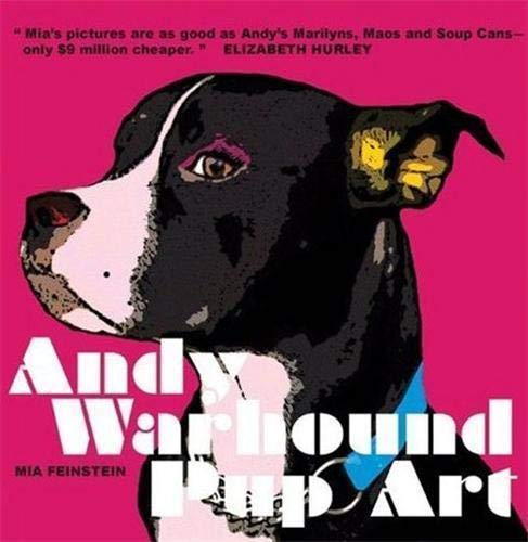 9780955935220: Andy Warhound Pup Art /Anglais: Gorgeous Pop Art Dogs Inspired by Andy Warhol