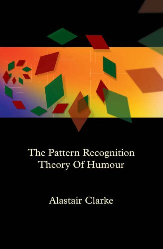 9780955936500: Pattern Recognition Theory of Humour (First Edition): An Outline