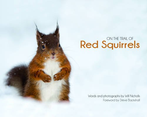 9780955939525: On the Trail of Red Squirrels