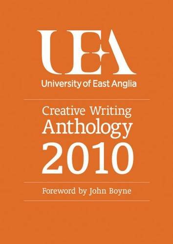 9780955939952: UEA Creative Writing: Prose