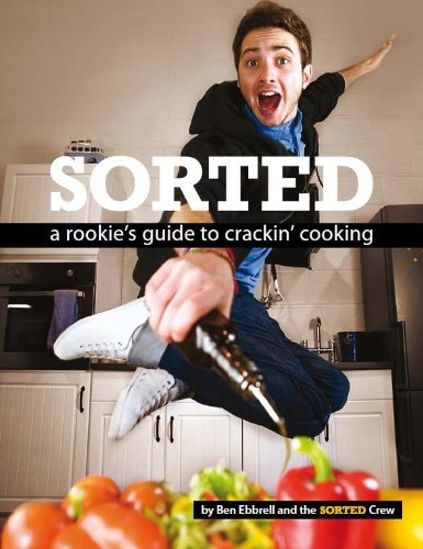 9780955940828: Sorted: A Rookie's Guide to Crackin' Cooking