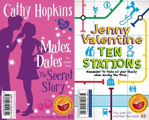 Ten Stations / Mates Dates: The Secret Story (World Book Day): Hopkins, Cathy/ Jenny Valentine