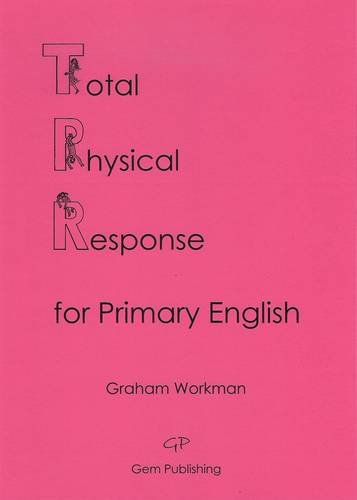 9780955946158: Total Physical Response for Primary English