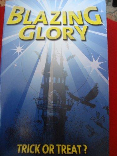 Trick or Treat? (Blazing Glory): Karen Anne Davies,