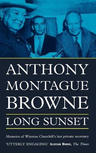 9780955948305: Long Sunset: Memoirs of Winston Churchill's Last Private Secretary