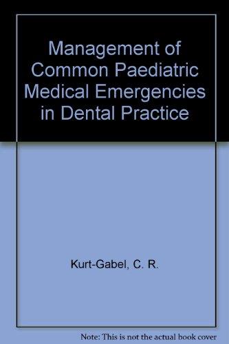 9780955949562: Management of Common Paediatric Medical Emergencies in Dental Practice