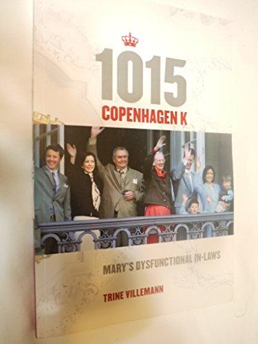 1015 Copenhagen K: Mary's Dysfunctional In-laws: Trine, Villemann