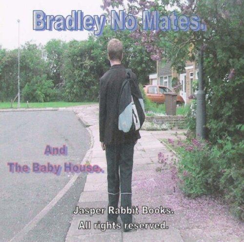 9780955953002: Bradley No Mates