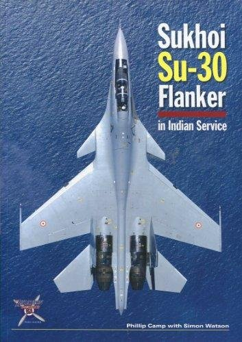 9780955959707: The Sukhoi Su 30 Flanker in Indian Service