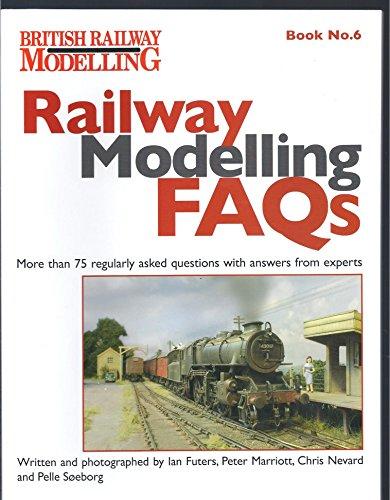 Railway Modelling FAQs Book No.6: Ian Futers, Peter