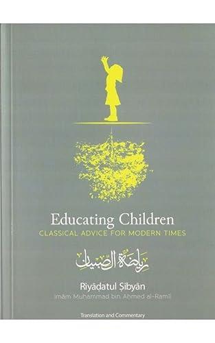 9780955964985: Educating Children: Riyadatul Sibyan