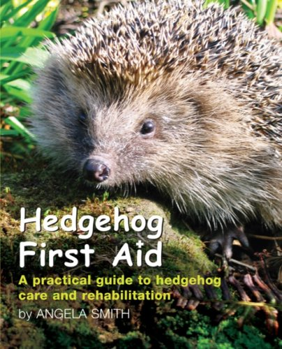 9780955968105: Hedgehog First Aid: A Practical Guide to Hedgehog Care and Rehabilitation