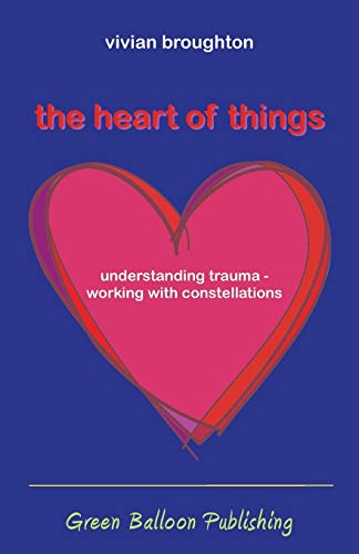 9780955968341: The Heart of Things