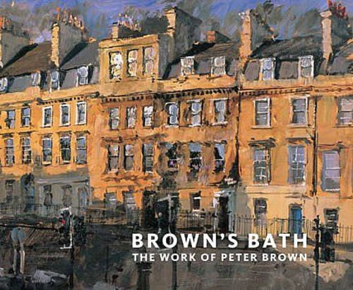 9780955972706: Brown's Bath: The Work of Peter Brown