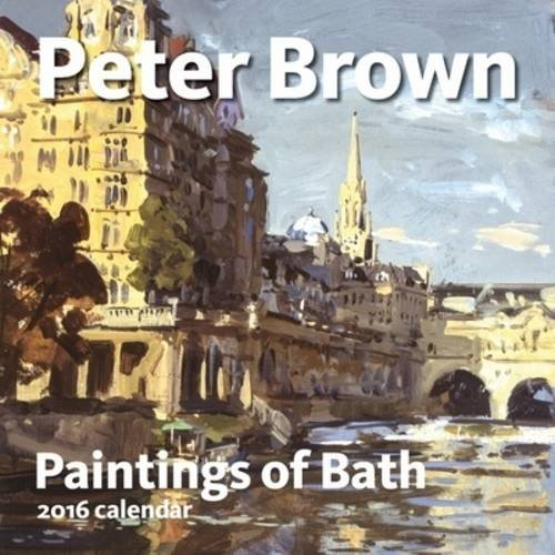 9780955972751: Paintings of Bath 2016 Calendar