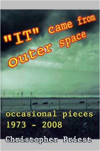 9780955973567: It Came from Outer Space: Occasional Pieces 1973-2008