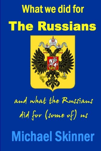 9780955976001: What we did for the Russians