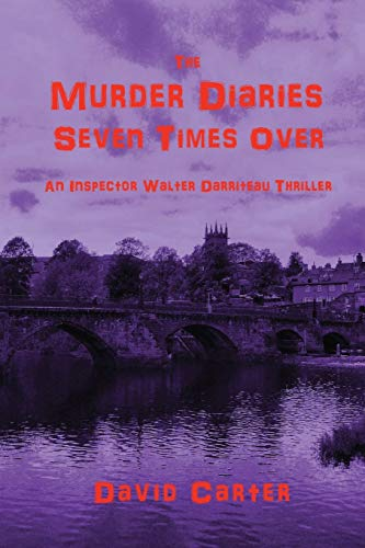 9780955977428: The Murder Diaries - Seven Times Over