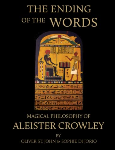 9780955978401: The Ending of the Words - Magical Philosophy of Aleister Crowley