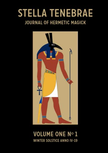9780955978463: Stella Tenebrae Journal of Hermetic Magick, No. 1