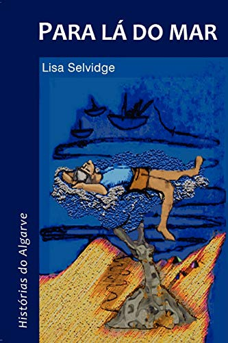 Para La Do Mar - Historias Do: Lisa Selvidge