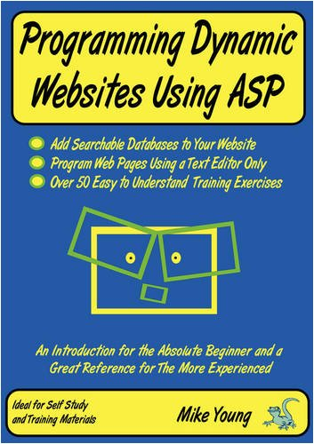 Programming Dynamic Websites Using ASP: Mike Young
