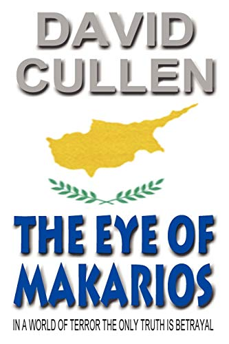 9780955991103: The Eye of Makarios - Revised and Updated International Edition