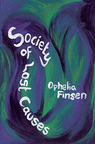 Society of Lost Causes: Ophelia Finsen